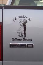 I'd rather be ballroom dancing